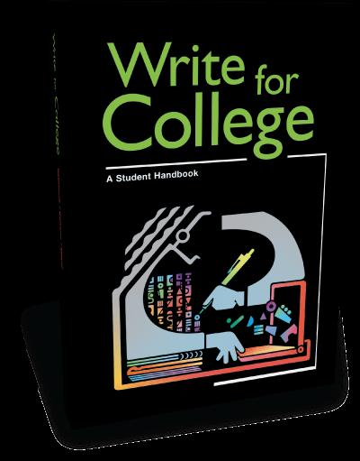 Write for College (Grades 11-12+)
